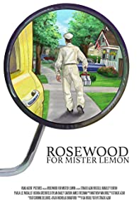 Primary photo for Rosewood for Mister Lemon
