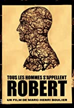 All Men Are Called Robert