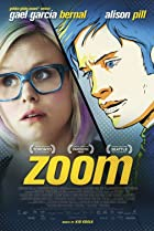 Zoom (2015) Poster