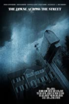 The House Across the Street (2013) Poster