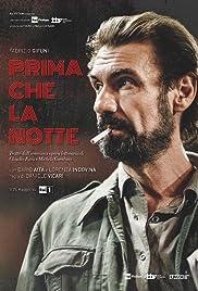 Prima Che La Notte Poster