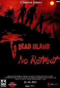 Primary photo for Dead Island: No Retreat