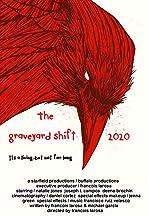 The Graveyard Shift 2019