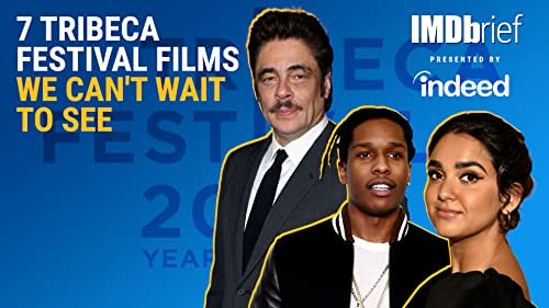 7 Tribeca Festival Films We Can't Wait to See