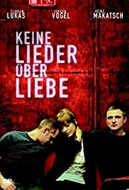 Keine Lieder über Liebe (2005) Poster - Movie Forum, Cast, Reviews