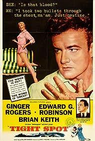 Tight Spot (1955) Poster - Movie Forum, Cast, Reviews