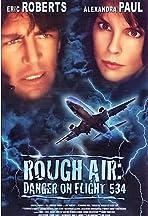 Rough Air: Danger on Flight 534