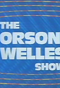 Primary photo for The Orson Welles Show