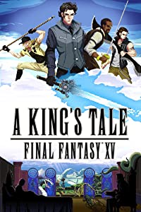 A King's Tale: Final Fantasy XV in hindi download