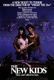 The New Kids (1985) Poster - Movie Forum, Cast, Reviews