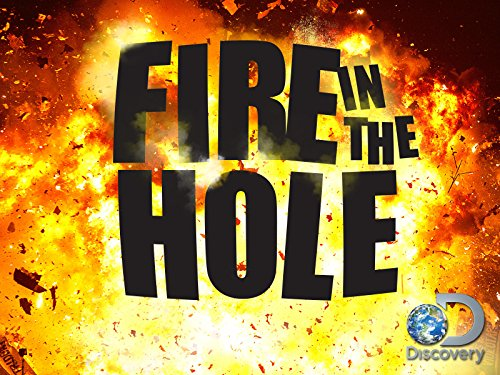 aabab8258 Fire in the Hole (2015-)