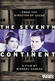 Der siebente Kontinent(1989) Poster - Movie Forum, Cast, Reviews