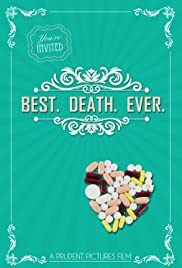 Best. Death. Ever. Poster