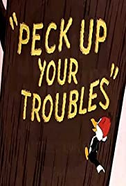 Peck Up Your Troubles Poster