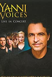Yanni: Voices - Live from the Forum in Acapulco Poster