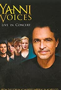 Primary photo for Yanni: Voices - Live from the Forum in Acapulco