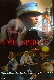 Evil Spirits Poster