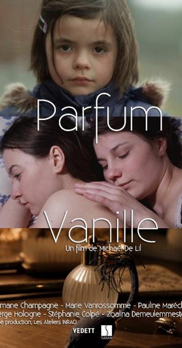 Parfum Vanille 2013 Imdb