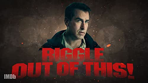 We Made Rob RIGGLE Out of Some Very Dangerous Situations