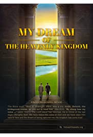 Accept the Judgment in the Last Days and Be Raptured Before God: My Dream of the Heavenly Kingdom