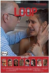 Daniel J. Strehlau, Wes Tate, Lauren Eather, Kimberli Curtis, Tye Myers, James Wright, Jaya Loo, and Frank G. Rubio in Loop (2018)