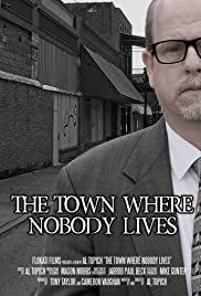 The Town Where Nobody Lives Poster