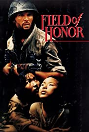Field of Honor (1986) Poster - Movie Forum, Cast, Reviews