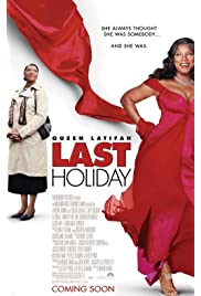 Download Last Holiday (2006) Movie