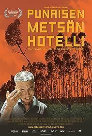 Punaisen metsän hotelli (2011)