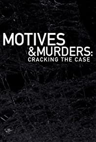 Primary photo for Motives & Murders: Cracking the Case