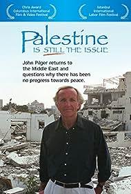 Palestine Is Still the Issue (2003)