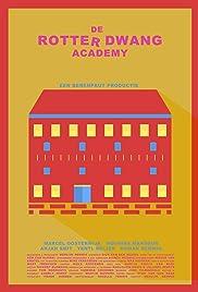 De Rotter Dwang Academy Poster