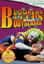 Bloopers, Bleeps and Bodyslams