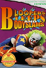 Primary photo for Bloopers, Bleeps and Bodyslams