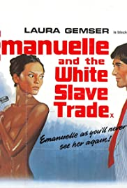 Emanuelle and the White Slave Trade (1978) Poster - Movie Forum, Cast, Reviews