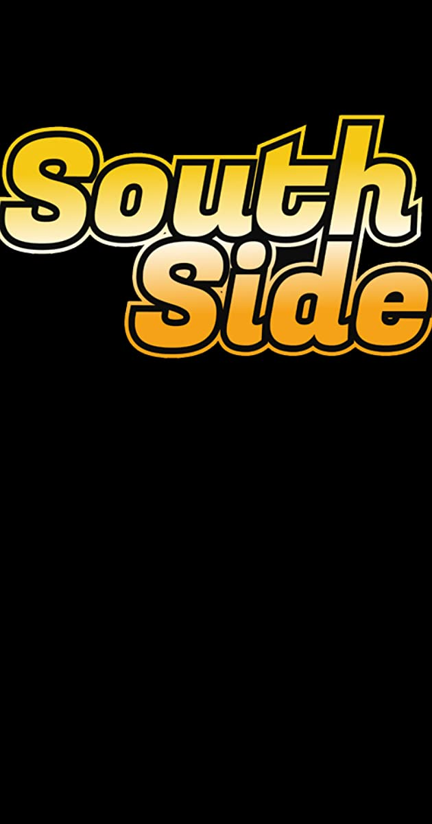 Download South Side or watch streaming online complete episodes of  Season1 in HD 720p 1080p using torrent