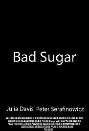 Bad Sugar Poster