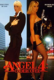 Angel 4: Undercover (1994) Poster - Movie Forum, Cast, Reviews