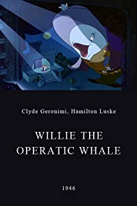 Willie the Operatic Whale USA