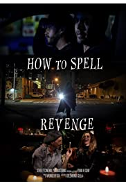 How to Spell Revenge