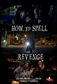Primary photo for How to Spell Revenge