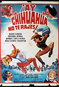 Ay Chihuahua no te rajes! (1980)