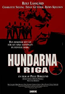 The Hounds of Riga (1995)
