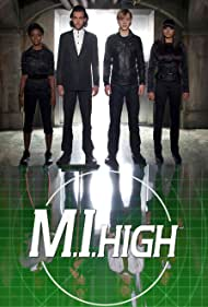 M.I.High (2007) Poster - TV Show Forum, Cast, Reviews