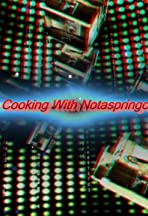 Cooking with Notaspringchick