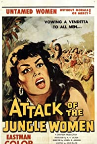 Primary photo for Attack of the Jungle Women