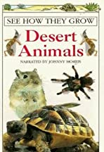See How They Grow: Desert Animals