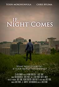 If Night Comes (2014)