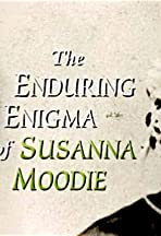 The Enduring Enigma of Susanna Moodie