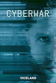 Ben Makuch in Cyberwar (2016)